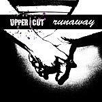 Uppercut Runaway