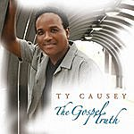 Ty Causey The Gospel Truth