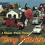 Terry Kitchen I Own This Town