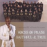 Voices Of Praise Faithful & True
