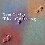Tom Taylor The Crossing