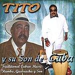 Tito Tito Y Su Son De Cuba