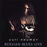 Yuri Naumov Russian Blues Live