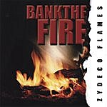 Zydeco Flames Bank The Fire
