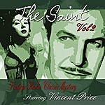 Vincent Price The Saint, Vol 2: Vintage Radio Classic Mystery Starring Vincent Price
