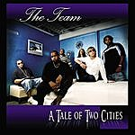 The Team A Tale Of Two Cities