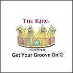 King Get Your Groove On