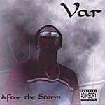 Var After The Storm