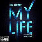 50 Cent My Life  (Parental Advisory)