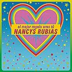Nancys Rubias El Mejor Regalo Eres Tú (All I Want For Christmas Is You)