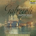 Empire Brass The Glory Of Gabrieli: Antiphonal Music For Brass Choirs