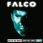 Falco Out Of The Dark (Into The Light) (2012 - Remaster)