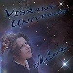 Milana Vibrant Universe
