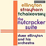 His Orchestra The Nutcracker Suite: Ellington, Strayhorn And Tchaikovsky: Duke Ellington And His Orchestra, 1960, Stereo