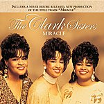 The Clark Sisters Miracle (Re-Issue)