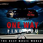 One Way Find You - Single