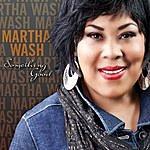 Martha Wash Something Good