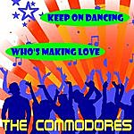 The Commodores Keep On Dancing