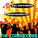 The Commodores Baby, This Is Forever