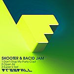 Shooter Dont Stop My Party Cop ! Ep