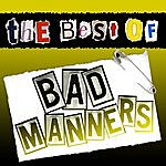 Bad Manners The Best Of Bad Manners