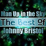 Johnny Bristol Man Up In The Sky - The Best Of Johnny Bristol
