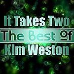 Kim Weston It Takes Two - The Best Of Kim Weston
