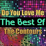 The Contours Do You Love Me - The Best Of The Contours