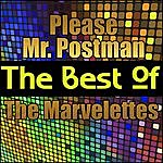 The Marvelettes Please Mr. Postman - The Best Of The Marvelettes