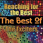 The Exciters Reaching For The Best - The Best Of The Exciters