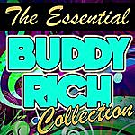 Buddy Rich The Essential Buddy Rich Collection