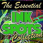 The Ink Spots The Essential The Ink Spots Collection