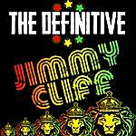 Jimmy Cliff The Definitive Jimmy Cliff