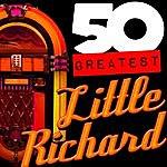 Little Richard 50 Greatest: Little Richard