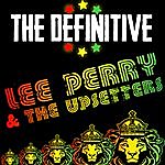 Lee Perry & The Upsetters The Definitive Lee Perry & The Upsetters