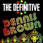 Dennis Brown The Definitive Dennis Brown