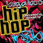 Straight Up Bug A Boo: Hip Hop R&B