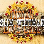 Slim Whitman Indian Love Call - Ep