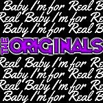The Originals Baby I'm For Real - Ep