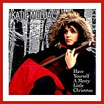 Katie Melua Have Yourself A Merry Little Christmas