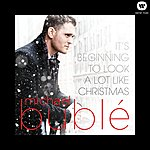 Michael Bublé It's Beginning To Look A Lot Like Christmas