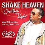 Montell Jordan Shake Heaven Christmas Remix (Feat. Beckah Shae)