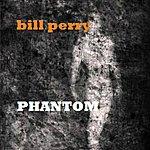 Bill Perry Phantom