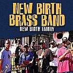 New Birth Brass Band New Birth Family