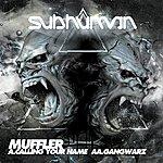 Muffler Calling Your Name / Gangwarz