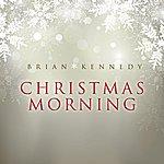 Brian Kennedy Christmas Morning