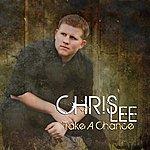 Chris Lee Take A Chance