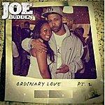 Joe Budden Ordinary Love S*** Pt. 2