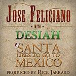 José Feliciano Santa Likes To Go To Mexico