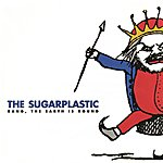 The Sugarplastic Bang, The Earth Is Round